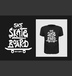 Tshirt slogan design t shirt quote print with a vector