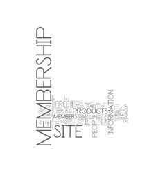 Why run a membership web site text word cloud vector
