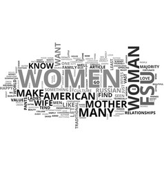 why russian women make the best wives text word vector image vector image