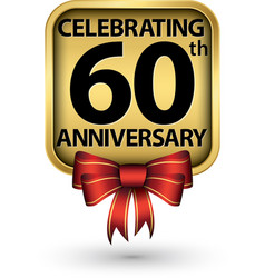 Celebrating 60th years anniversary gold label vector