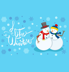 I like winter snow sculpture couple greeting card vector