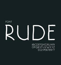 Rude font alphabet vector