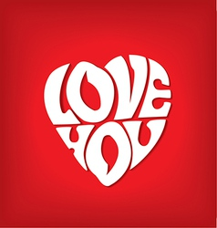 Declaration of love in the form of heart vector image vector image