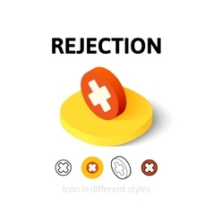 Rejection icon in different style vector image vector image