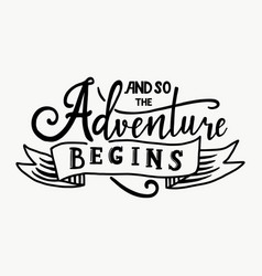 And so the adventure begins hand drawn vector