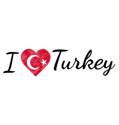 I love country turkey turkish text heart doodle vector