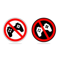Play ban Sign prohibiting computer games With the vector image
