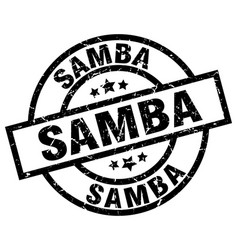 Samba round grunge black stamp vector