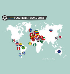 soccer cup 2018 country flags of football teams vector image