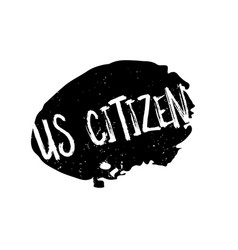 Us citizen rubber stamp vector