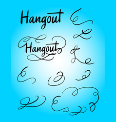 Hangout swash and tail decoration hand writ vector