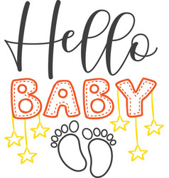 Hello baby on white background vector