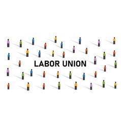 labor union crowd employment strike crowd movement vector image
