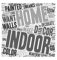 Indoor enhance the decor of your home text vector
