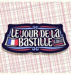 Logo for bastille day in france vector