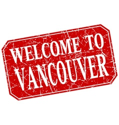 Welcome to Vancouver red square grunge stamp vector