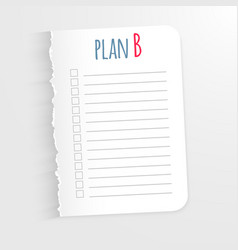 White sheet with inscription plan b leaf a ragge vector