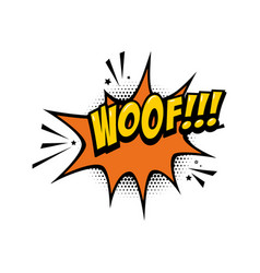woof comic style phrase with speech bubble vector image