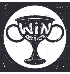 Grunge Win Cup Symbol Icon Concept on Stylish vector image