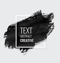 black hand painted brush stroke grunge vector image