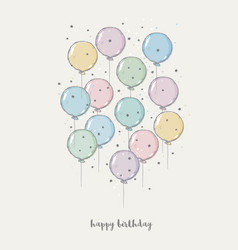 hand drawn birthday card with flying balloons vector image