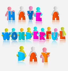 Have a Wonderful Day Slogan - vector image