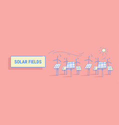 wind turbine solar energy panel fields renewable vector image