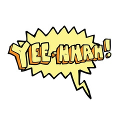 yee hah cartoon with speech bubble vector image