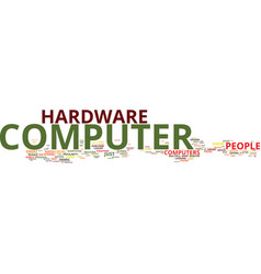 find the best computer hardware text background vector image