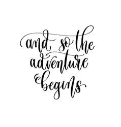 So adventure begins - travel lettering vector