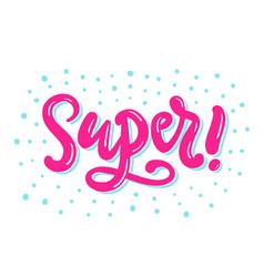 super banner hand written lettering vector image