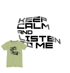 keep calm motivational quote t-shirt design vector image
