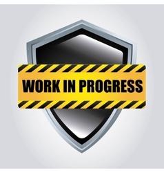 Shield icon Work in Progress design vector