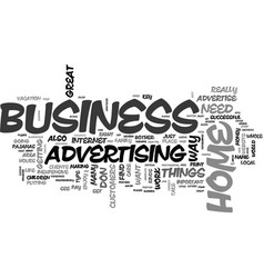 a cheap way to advertise your home business text vector image vector image