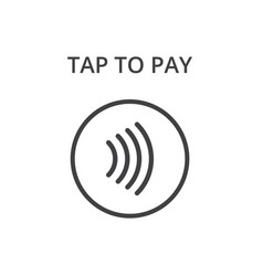 Contactless payment icon tap to pay concept vector