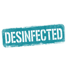 desinfected sign or stamp vector image
