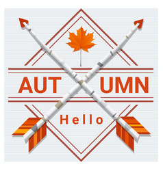 Hello autumn background with arrows vector