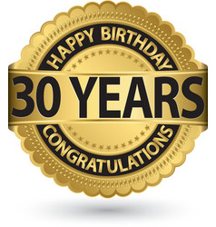 Happy birthday 30 years gold label vector image