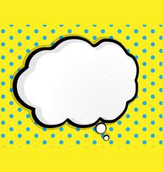 abstract blank speech bubble comic book pop art vector image