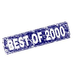 Grunge best of 2000 framed rounded rectangle stamp vector