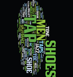 Mens tap shoes text background word cloud concept vector