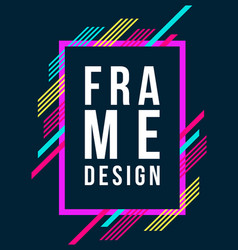 Frame art graphics for hipsters design vector
