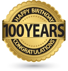 Happy birthday 100 years gold label vector