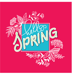 hello spring flowers made in vector image