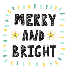 merry and bright hand drawn lettering christmas vector image