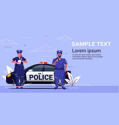 policeman using walkie-talkie policewoman writing vector image
