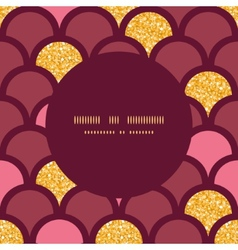 Gold glitter fish scale round frame seamless vector image