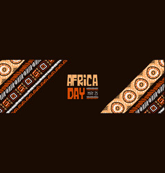 Africa day may 25 traditional tribal art banner vector