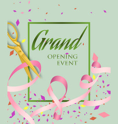 Grand opening event lettering in frame vector