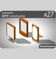 Set of modern isometric street placards vector